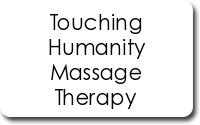 Touching Humanity Massage Therapy
